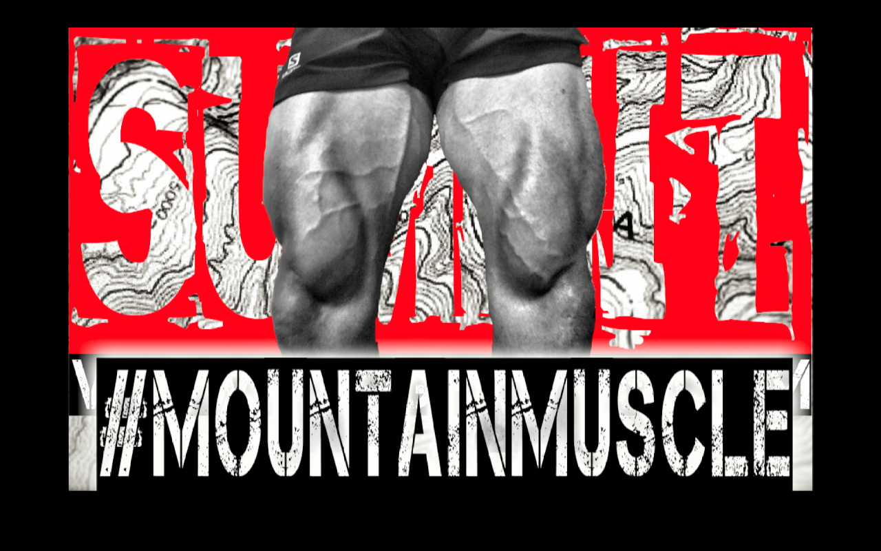 #MOUNTAINMUSCLE
