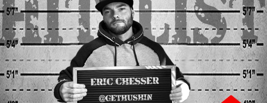 HITLIST: ERIC CHESSER