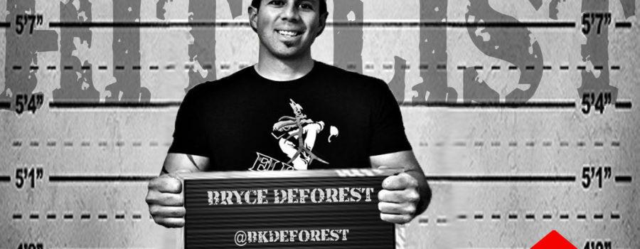 HITLIST: BRYCE DEFOREST