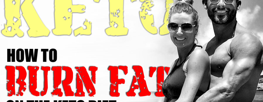 HOW TO BURN FAT ON THE KETO DIET