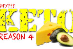 WHY KETO DIET?  REASON 4