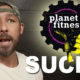PLANET FITNESS SUCKS