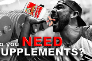 Do you NEED Supplements?